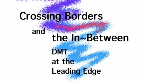 Διαβαίνοντας σύνορα και ο ενδιάμεσος χώρος: η Χοροθεραπεία στην πρώτη γραμμή